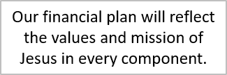 Financial planning exposes our spiritual values.