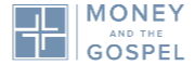 Money and the Gospel